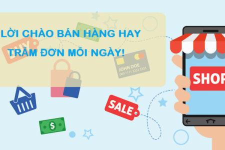 Tại sao cần phải thêm lời chào khi bán hàng online?