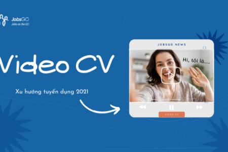 video cv danh cho ứng viên thời 4.0